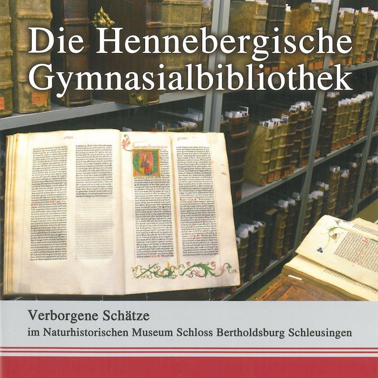 Die hennebergische Gymnasialbibliothek