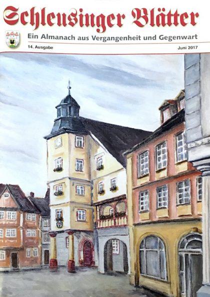 Schleusinger Blätter - Ein Almanach aus Vergangenheit und Gegenwart