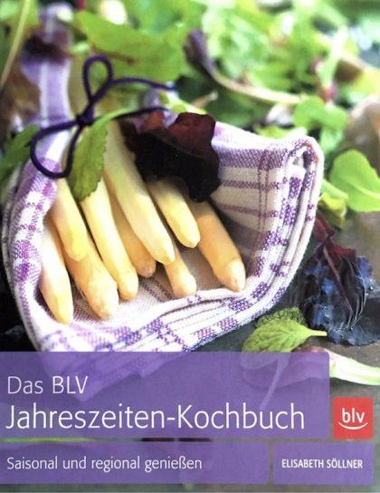 Das BLV Jahreszeiten-Kochbuch